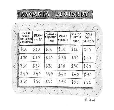 Sleep In Drawing - Insomnia Jeopardy by Roz Chast