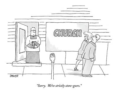 Religion Drawing - Sorry.  We're Strictly Store-goers by Jack Ziegler