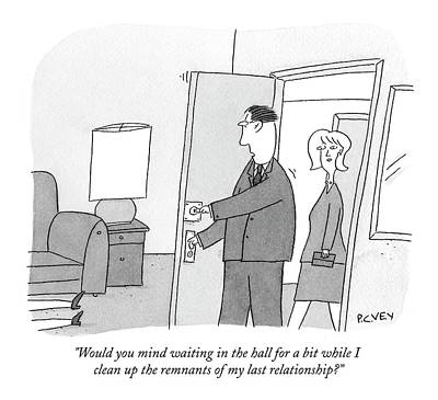 Dating Drawing - Would You Mind Waiting In The Hall For A Bit by Peter C. Vey