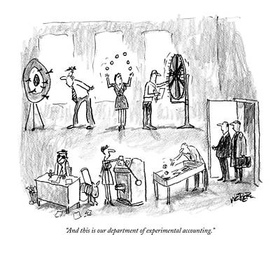 Accountants Drawing - And This Is Our Department Of Experimental by Robert Weber