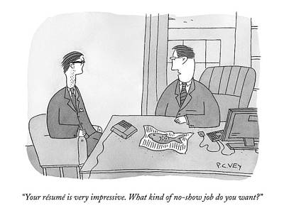 Interview Drawing - Your Resume Is Very Impressive by Peter C. Vey