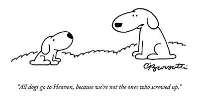 Pets Drawing - All Dogs Go To Heaven by Charles Barsotti