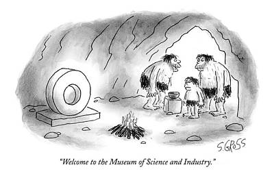 Sam Gross Drawing - Welcome To The Museum Of Science And Industry by Sam Gross