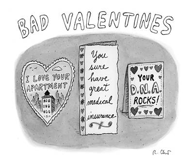 Drawing - Bad Valentines by Roz Chast