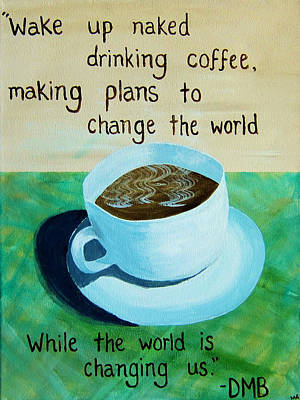 18x24 Dmb Coffee Cup Art Print