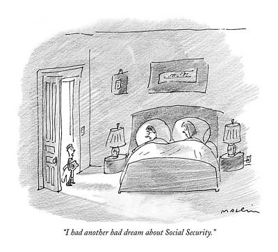 Government Drawing - I Had Another Bad Dream About Social Security by Michael Maslin
