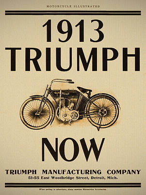 Vintage Advert Digital Art - 1913 Triumph Now by Bill Cannon