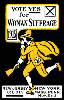 Politics Painting - 1915 Vote Yes On Woman's Suffrage by Historic Image