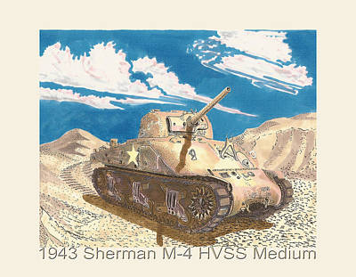 Infantryman Painting - 1943 Sherman M 4 Medium Taqnk by Jack Pumphrey