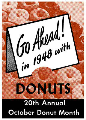 Donuts Painting - 1948 Donut Poster by Historic Image