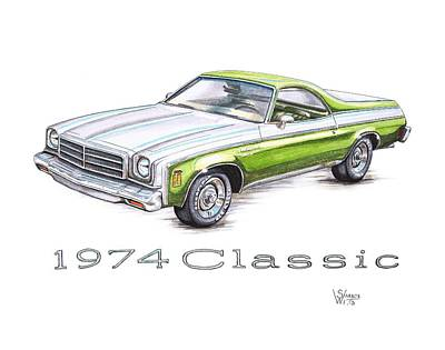 Chevy Drawing - 1974 El Camino Classic by Shannon Watts
