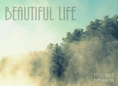 Photograph - Beautiful Life  by France Laliberte