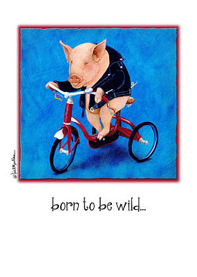 Tricycle Painting - Born To Be Wild... by Will Bullas