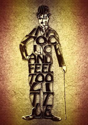 Chaplin Digital Art - Charles Chaplin Quote Typography Art by Georgeta Blanaru
