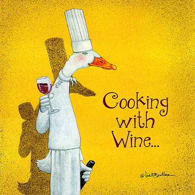 Red Wine Painting - Cooking With Wine... by Will Bullas