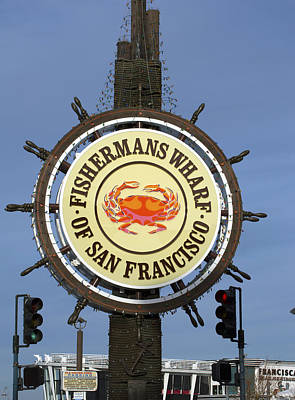 Photograph - Fisherman's Wharf Sign by Christopher Winkler