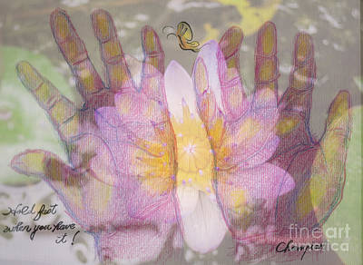 Hold Fast When You Have It Art Print