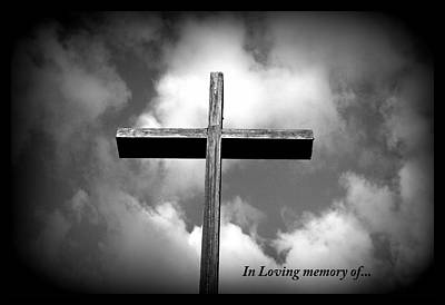 Photograph - In Loving Memory Of by Kathy Sampson
