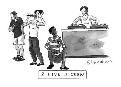 Rap Drawing - 2 Live J. Crew by Danny Shanahan