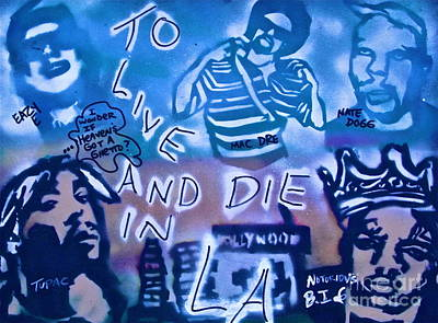 First Amendment Painting - 2 Live N Die N La by Tony B Conscious