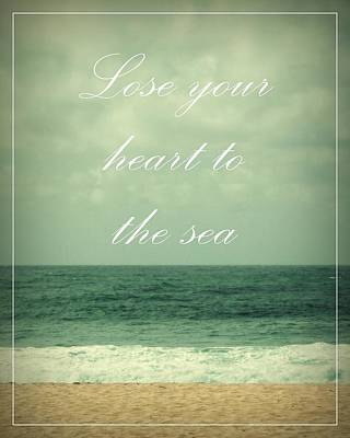 Lose Your Heart To The Sea Art Print