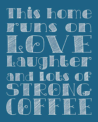 Digital Art - Love And Strong Coffee Poster by Jaime Friedman