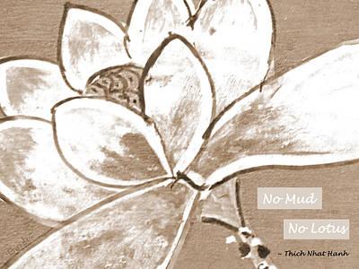 No Mud No Lotus Art Print by SL Guidi