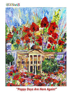 Georgetown Mixed Media - Poppy Days Are Here Again by GretchenArt FineArt