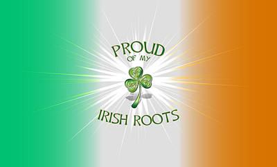 Proud Of My Irish Roots Art Print