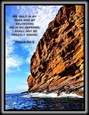 Photograph - Psalm 62 2 by Scripture Pictures
