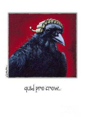 Crows Painting - Quid Pro Crow... by Will Bullas