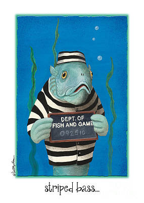Jail Painting - Striped Bass... by Will Bullas