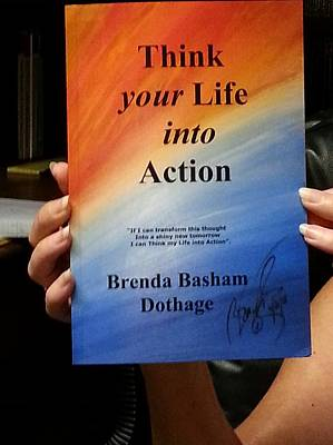 Selected Mixed Media - Think Your Life Into Action by Brenda Basham Dothage