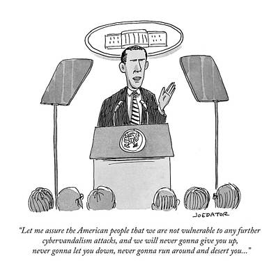 Cartoons Drawing - Let Me Assure The American People That by Joe Dator