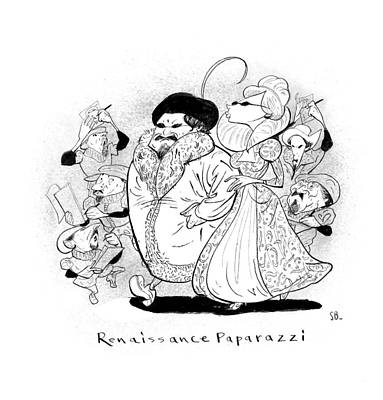 Paparazzi Drawing - Captionless; Renaissance Paparazzi by Steve Brodner