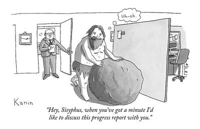 Boss Drawing - Hey, Sisyphus, When You've Got A Minute I'd Like by Zachary Kanin