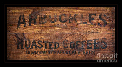 Photograph - Vintage Arbuckles Roasted Coffee Sign by John Stephens