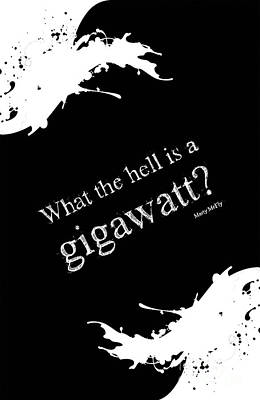 Pop Art Drawings - What the hell is a gigawatt Back to the future quote by Drawspots Illustrations