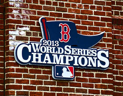 Baseball Photograph - 2013 Boston Red Sox World Champions Sign by Donna Doherty