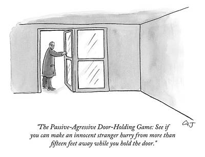 Ran Drawing - The Passive-agressive Door-holding Game: by Carolita Johnson