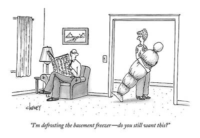 Wrap Drawing - I'm Defrosting The Basement Freezer - by Tom Cheney