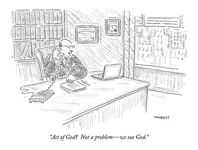 Telephone Drawing - Act Of God?  Not A Problem - We Sue God by Robert Mankoff