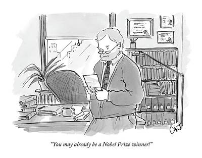 Clearing Drawing - You May Already Be A Nobel Prize Winner! by Carolita Johnson