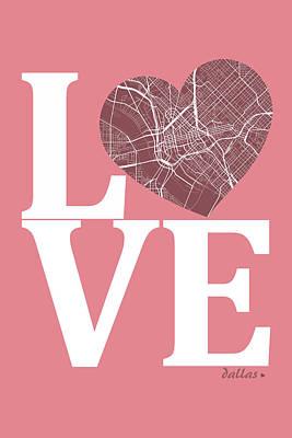Dallas Digital Art - Dallas Street Map Love - Dallas Texas Road Map In A Heart by Jurq Studio