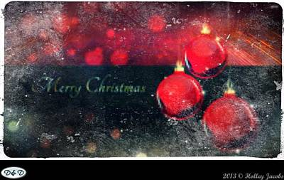 Digital Art - Happy Holidays by Holley Jacobs