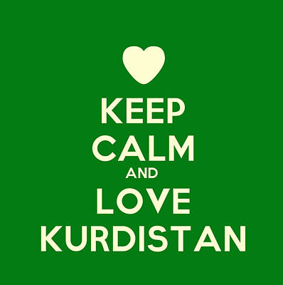 Syria Painting - Keep Calm And Love Kurdistan by Celestial Images