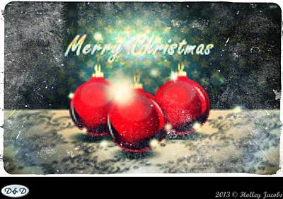 Digital Art - Merry  Christmas by Holley Jacobs