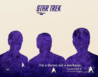 Star Trek 46th Anniversary - Mccoy Quote Print by Pablo Franchi