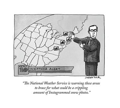 Cartoons Drawing - The National Weather Service Is Warning These by Joe Dator