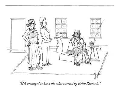 April 23rd Drawing - He's Arranged To Have His Ashes Snorted By Keith by Paul Noth